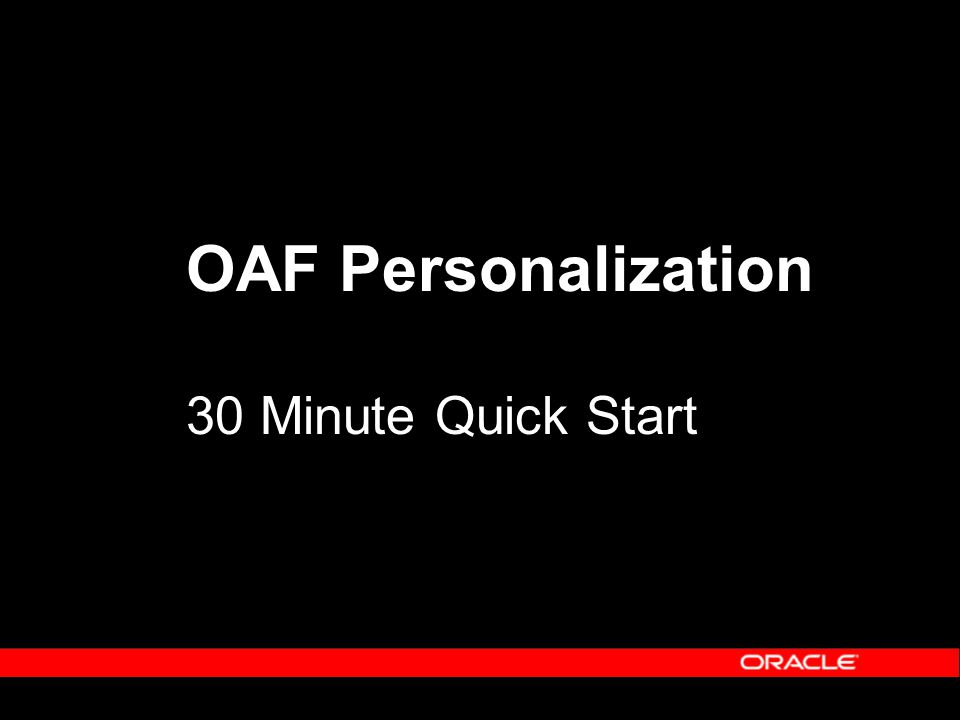 OAF Personalization 30 Minute Quick Start