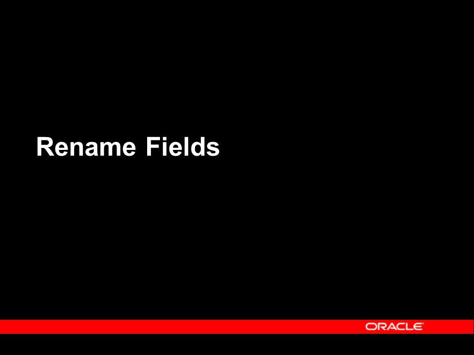 Rename Fields