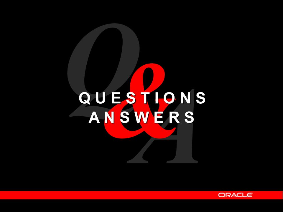 Questions & Answers A Q & Q U E S T I O N S A N S W E R S