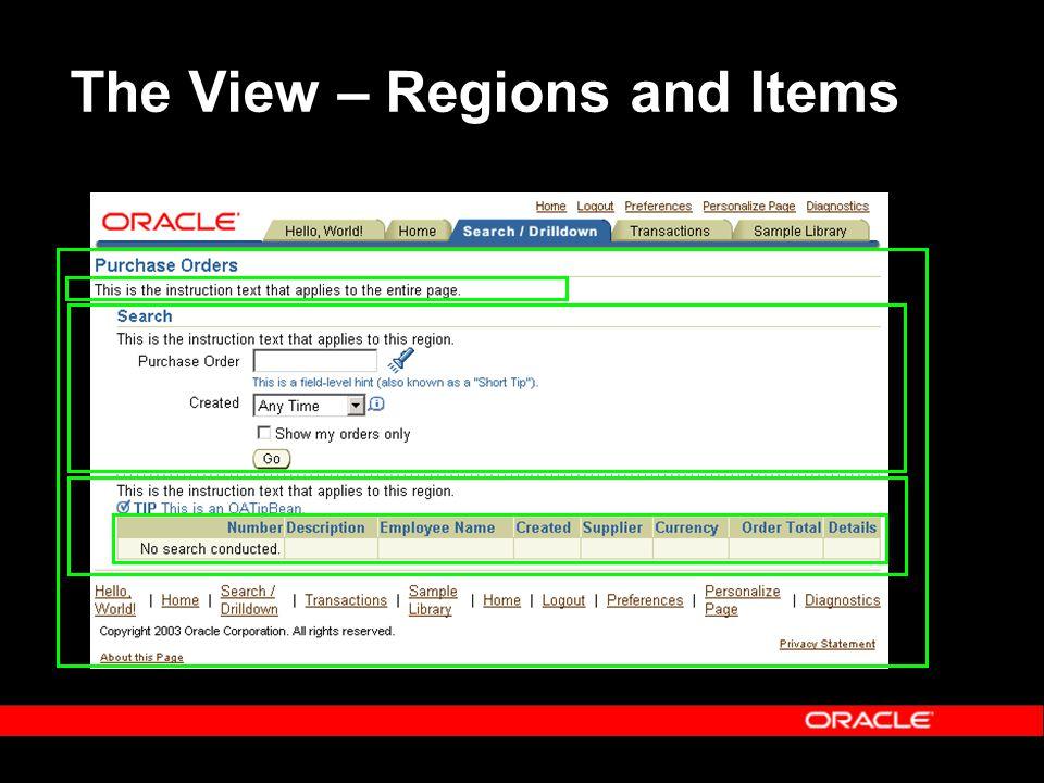 For Additional Information Oracle University Training and Enrolment: –http://education.oracle.com/web_prod-plq- dad/plsql/show_desc.redirect?redir_type=3http://education.oracle.com/web_prod-plq- dad/plsql/show_desc.redirect?redir_type=3 Oracle Product Information: –Oracle.com - http://oracle.com/http://oracle.com/ –AppsNet - http://oracle.com/appsnet/content.htmlhttp://oracle.com/appsnet/content.html –MetaLink - http://metalink.oracle.comhttp://metalink.oracle.com Oracle Product Documentation: –AppsNet - http://www.oracle.com/appsnet/products /documentation/content.htmlhttp://www.oracle.com/appsnet/products /documentation/content.html –Oracle Applications Framework Documentation Roadmap – Note 275880