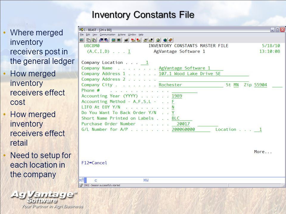 Inventory Constants File Where merged inventory receivers post in the general ledger How merged inventory receivers effect cost How merged inventory receivers effect retail Need to setup for each location in the company