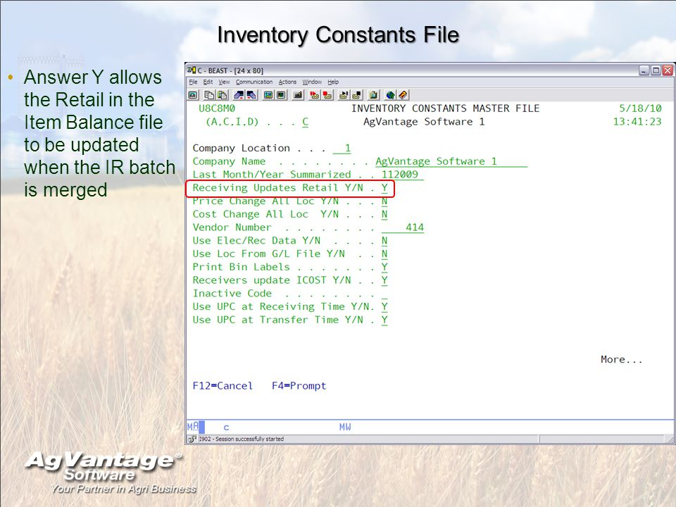 Inventory Constants File Answer Y allows the Retail in the Item Balance file to be updated when the IR batch is merged