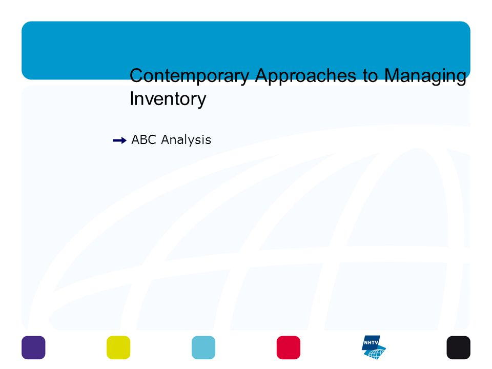 Contemporary Approaches to Managing Inventory ABC Analysis 30 - 3