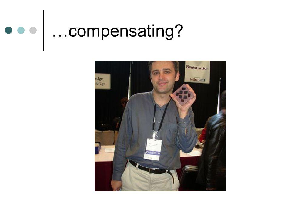 …compensating