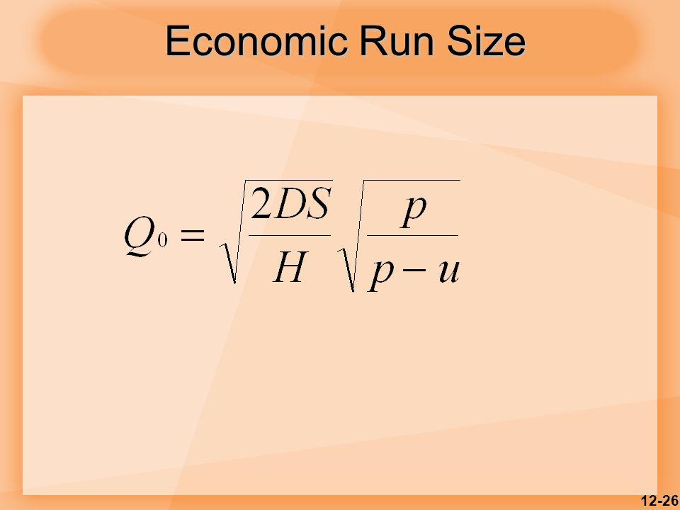 12-26 Economic Run Size