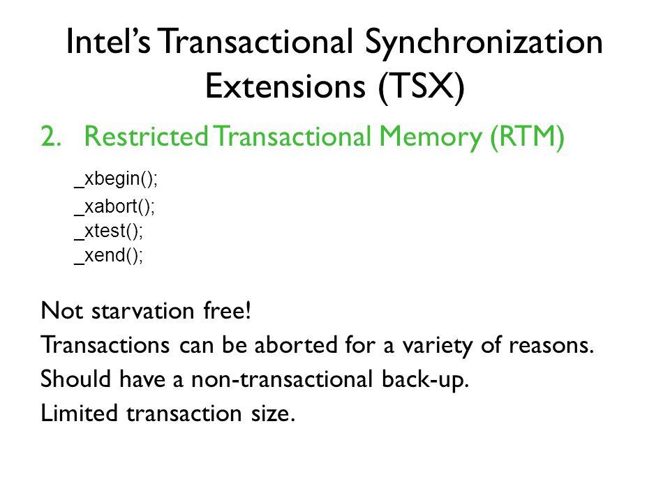 Intel's Transactional Synchronization Extensions (TSX) 2.