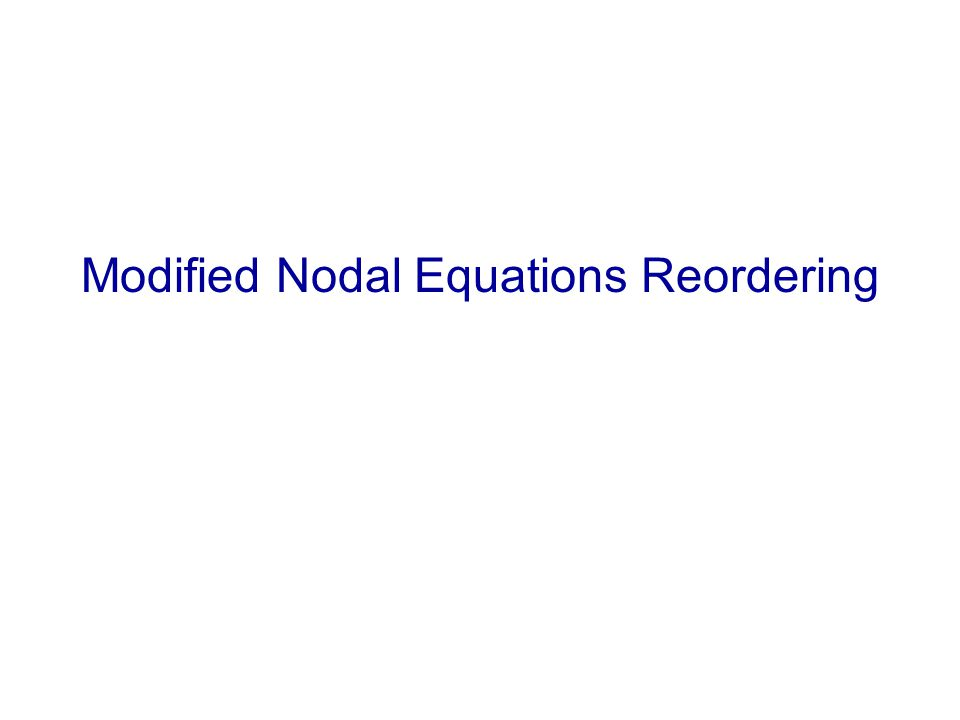 Modified Nodal Equations Reordering