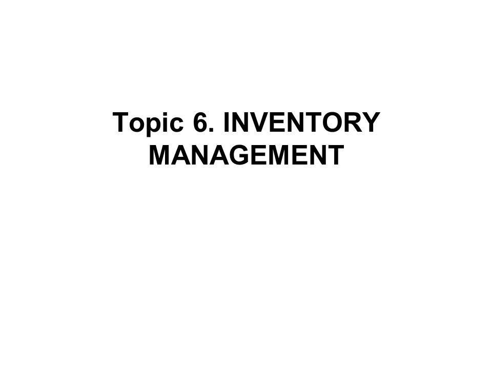 I.Introduction What is inventory.