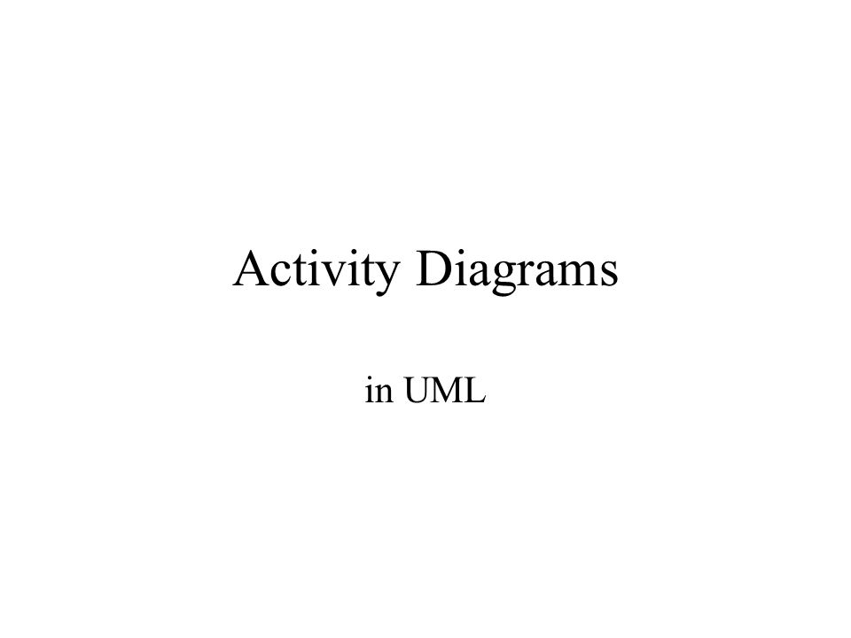 Definition Activity diagrams represent the dynamics of the system.