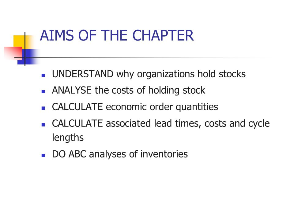 9.1REASONS FOR HOLDING STOCK Stock Stock are supplies of goods and materials that are held by an organization.