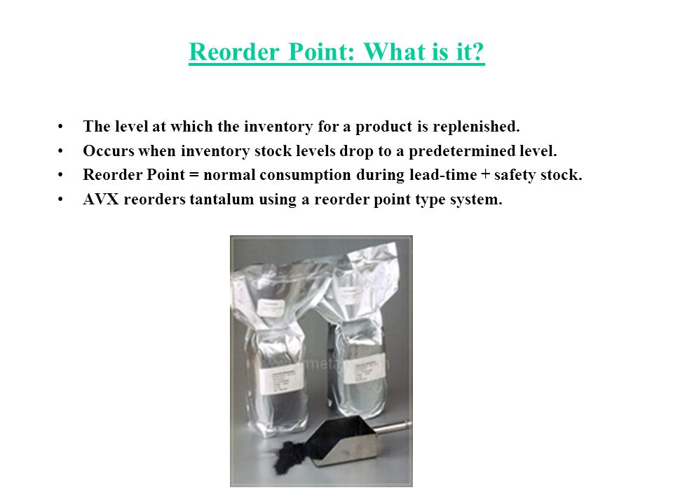 Reorder Point: What is it? The level at which the inventory for a product is replenished. Occurs when inventory stock levels drop to a predetermined l