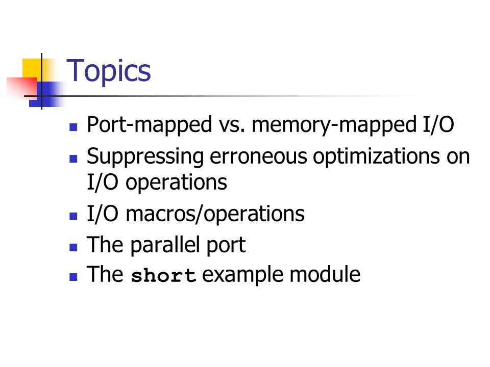 Topics Port-mapped vs.