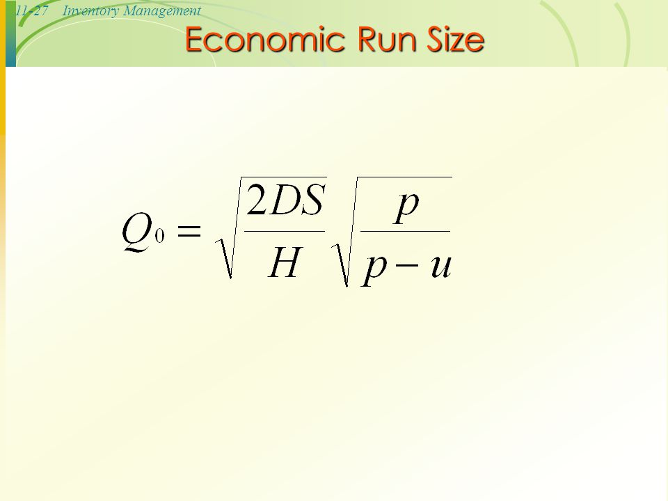 11-27Inventory Management Economic Run Size