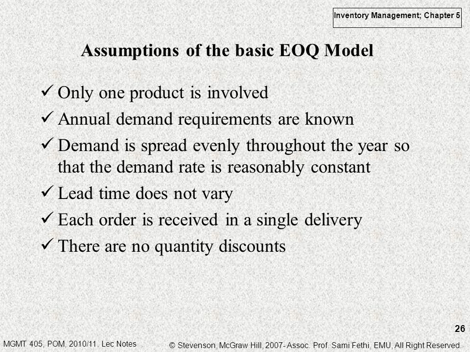 MGMT 405, POM, 2010/11. Lec Notes © Stevenson, McGraw Hill, 2007- Assoc. Prof. Sami Fethi, EMU, All Right Reserved. Inventory Management; Chapter 5 26