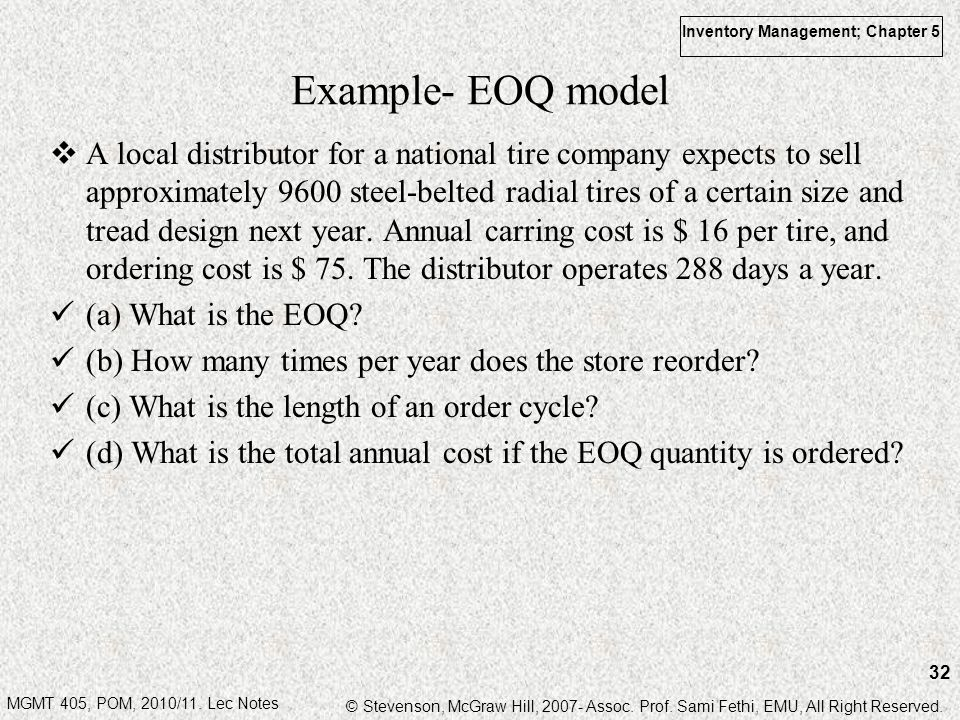 MGMT 405, POM, 2010/11. Lec Notes © Stevenson, McGraw Hill, 2007- Assoc. Prof. Sami Fethi, EMU, All Right Reserved. Inventory Management; Chapter 5 32