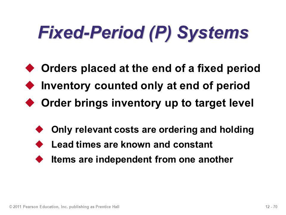 12 - 70© 2011 Pearson Education, Inc.