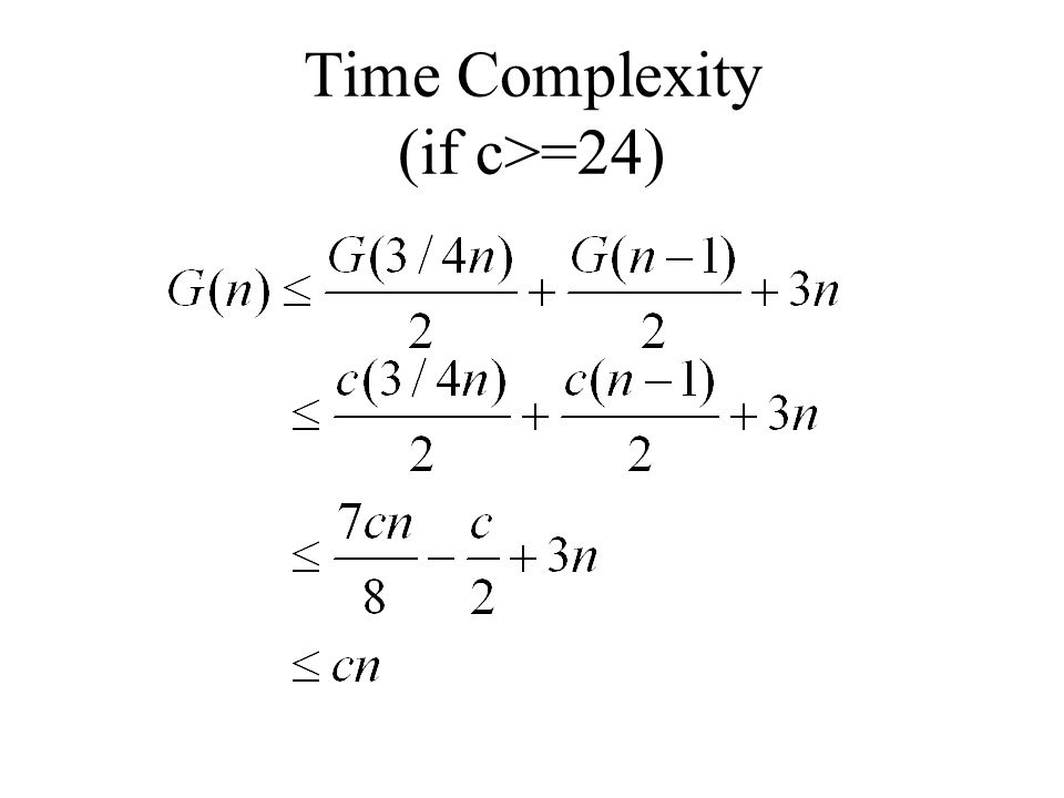 Time Complexity (if c>=24)
