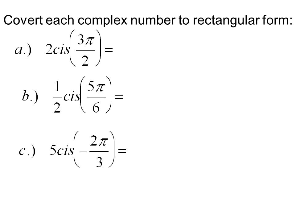 Products of Complex Numbers Back in Algebra 2, you learned how to multiply complex numbers… Foil This