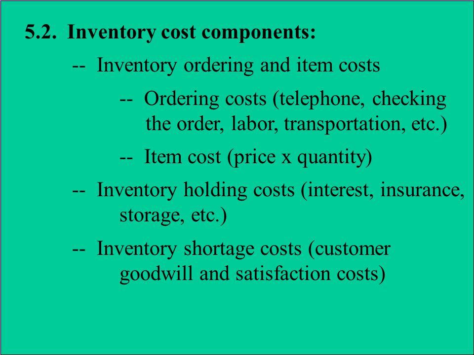 5.3.The economic order quantity (EOQ) model 5.3.1.
