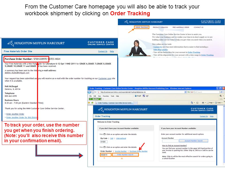 From the Customer Care homepage you will also be able to track your workbook shipment by clicking on Order Tracking To track your order, use the numbe