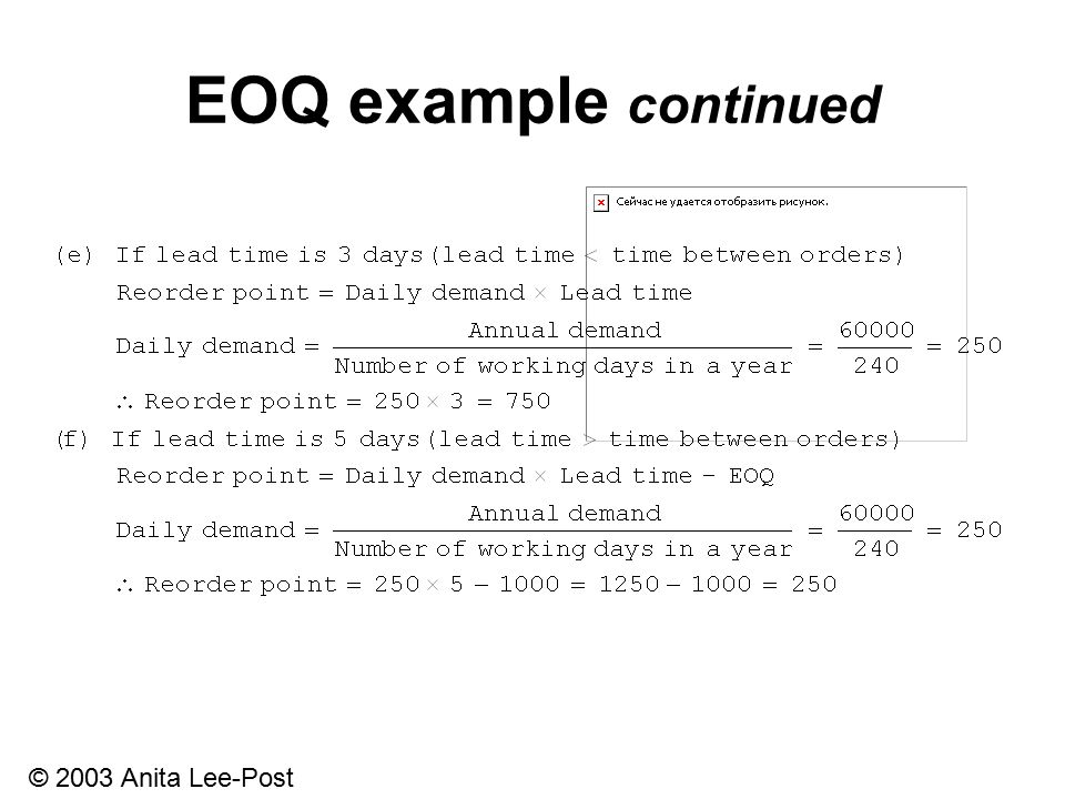 © 2003 Anita Lee-Post EOQ example continued