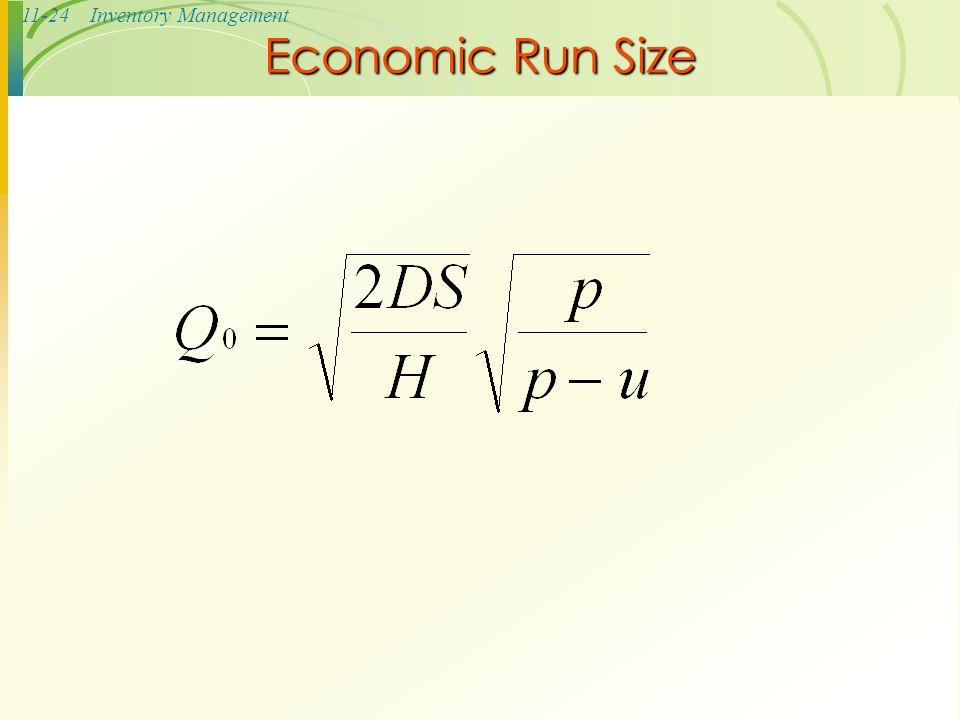 11-24Inventory Management Economic Run Size