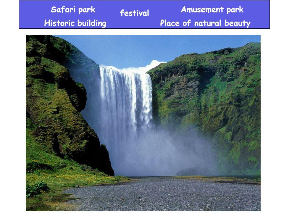 festival Amusement park Historic buildingPlace of natural beauty Safari park