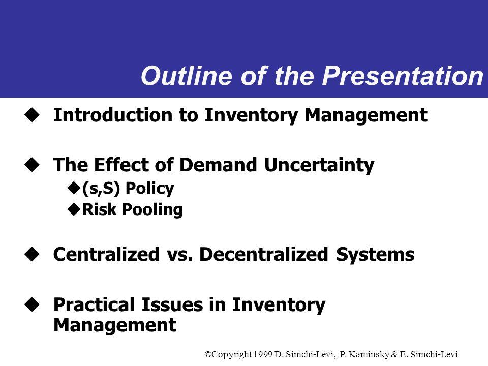 ©Copyright 1999 D. Simchi-Levi, P. Kaminsky & E. Simchi-Levi Initial Inventory and Profit