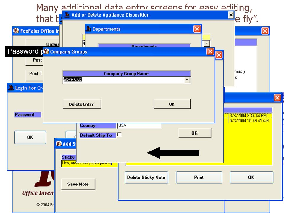 Many additional data entry screens for easy editing, that become drop down lists for entering on the fly .