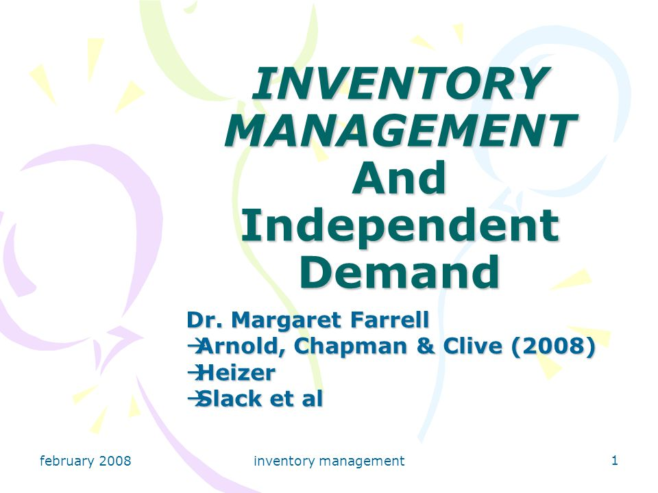 february 2008 inventory management 2 Inventory Fundamentals (Arnold, Chapman & Clive (2008) introduction to materials management, Pearson Education) Inventories are materials & supplies that a business or institution carries either for sale or to provide inputs or supplies to the production process.