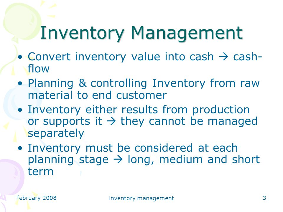 february 2008 inventory management 14 Simple Methods of Stock Control Demand and Supply Demand or usage level  average, busy or slack for specified periods of time  i.e.