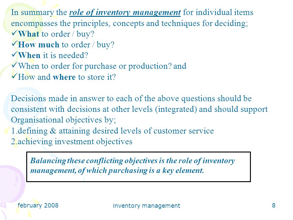 february 2008 inventory management 9 How much When to What stock control to re-order.