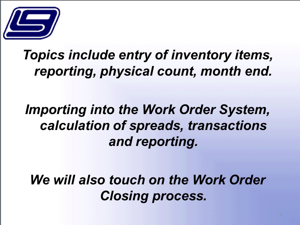 Work Order Inquiry 104 Screen 4 –Transactions You can limit the transaction view to one type if needed.