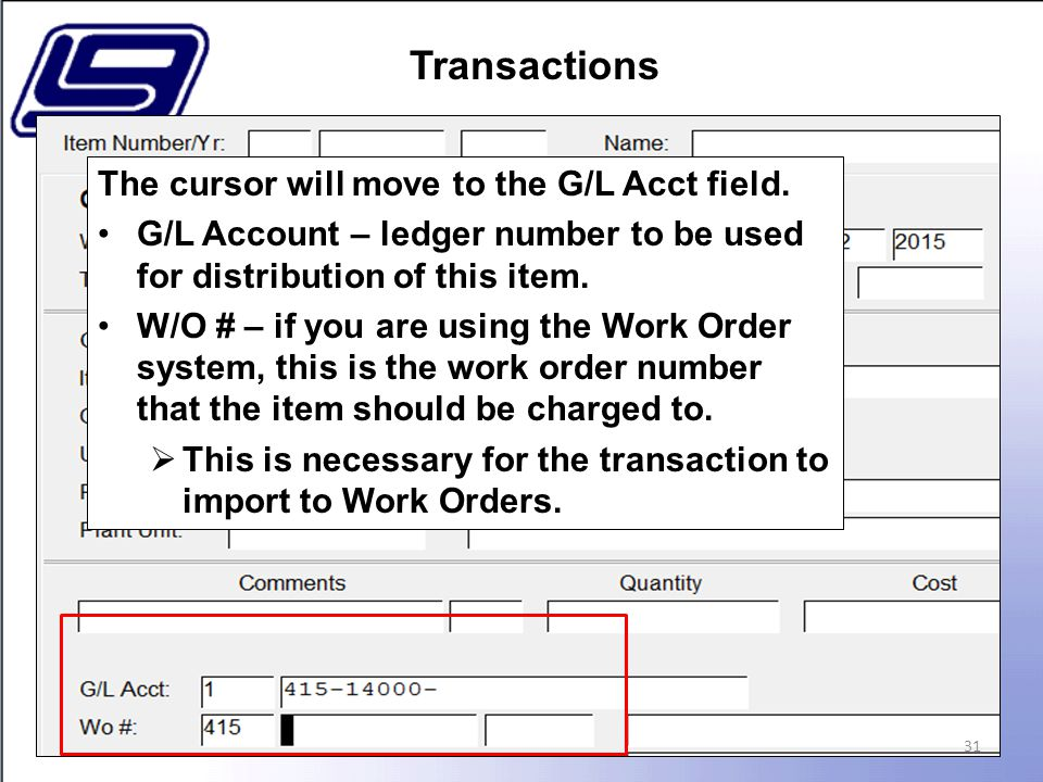 31 The cursor will move to the G/L Acct field.