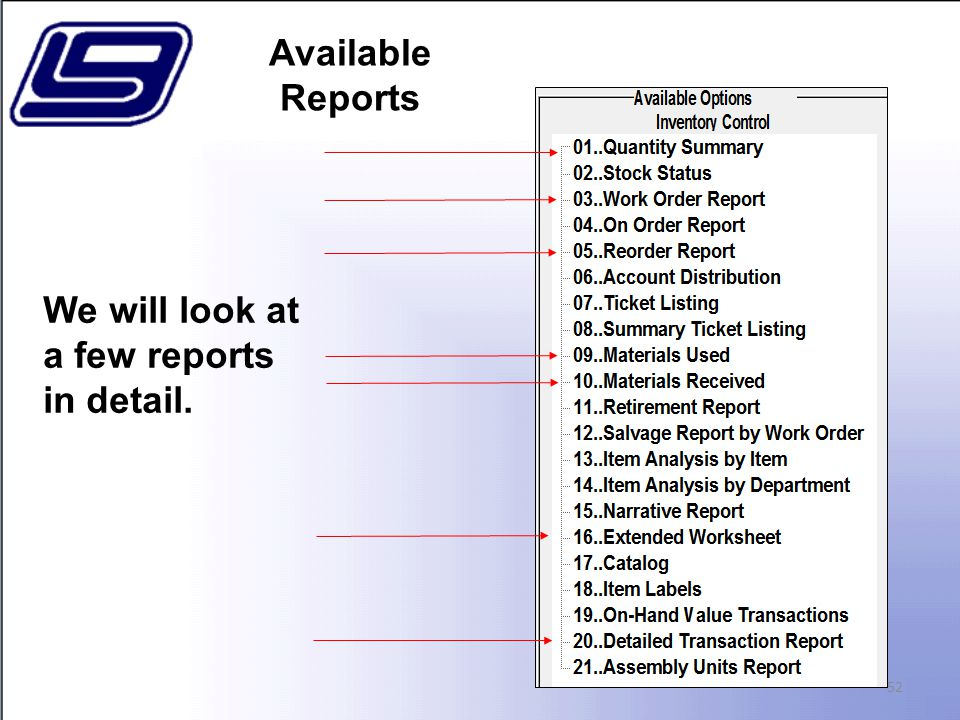 Available Reports 52 We will look at a few reports in detail.