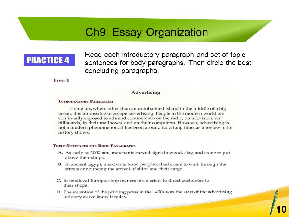 Ch9 Essay Organization 10 Read each introductory paragraph and set of topic sentences for body paragraphs. Then circle the best concluding paragraphs.
