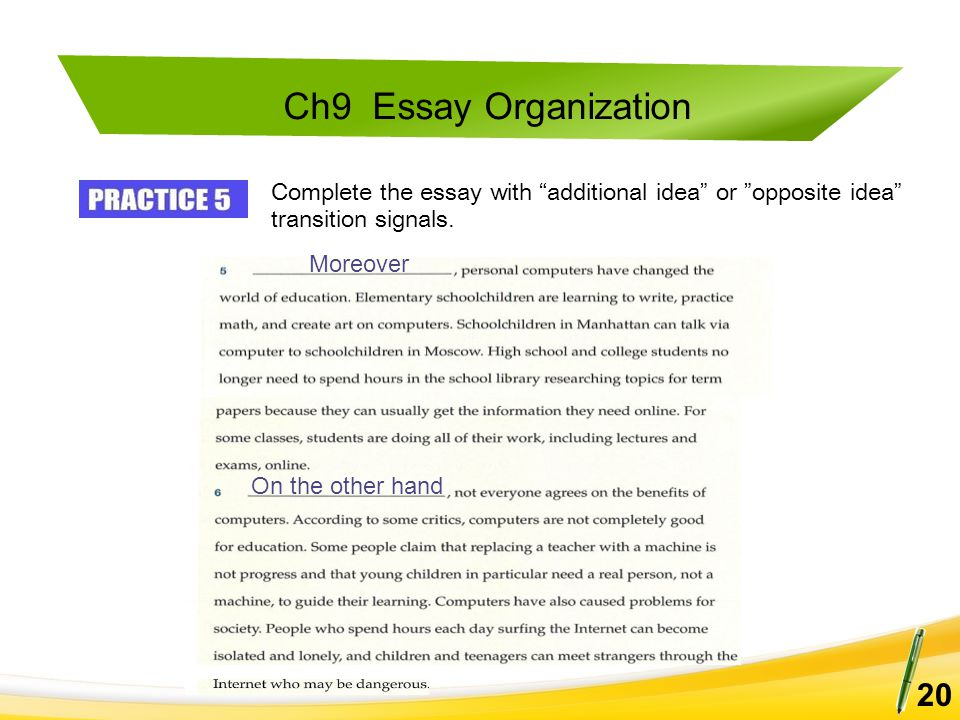 """Ch9 Essay Organization 20 Moreover On the other hand Complete the essay with """"additional idea"""" or """"opposite idea"""" transition signals."""