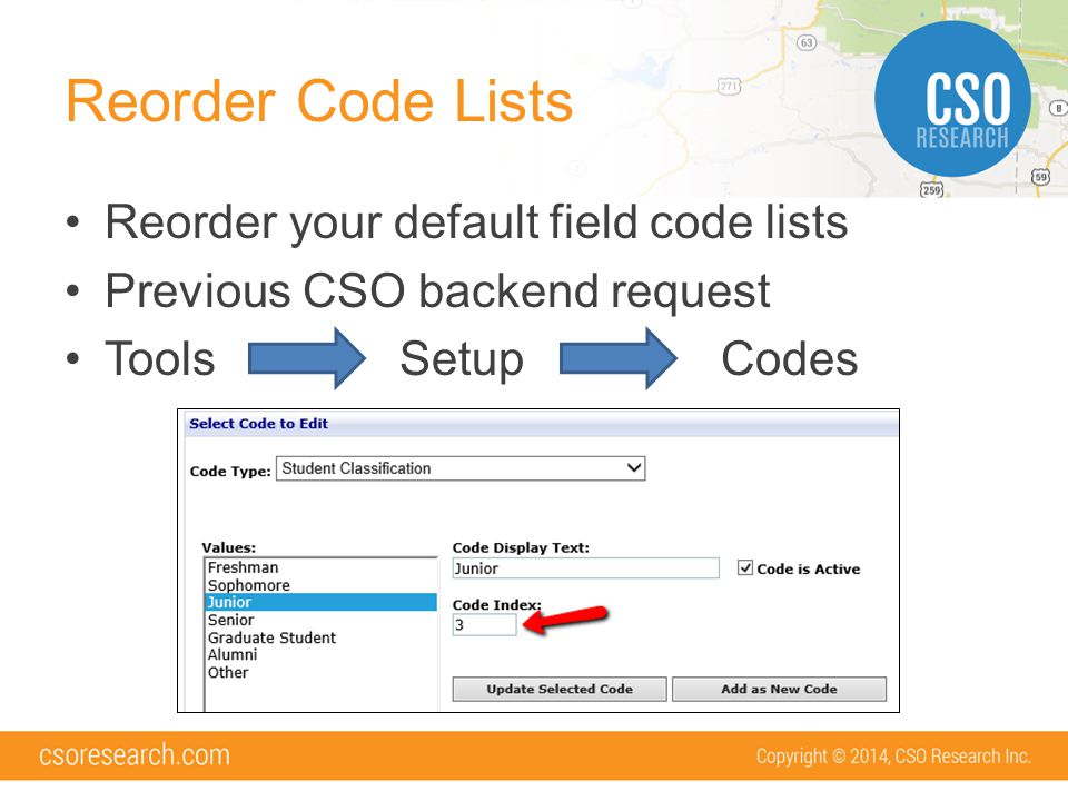 Reorder Code Lists Reorder your default field code lists Previous CSO backend request Tools Setup Codes