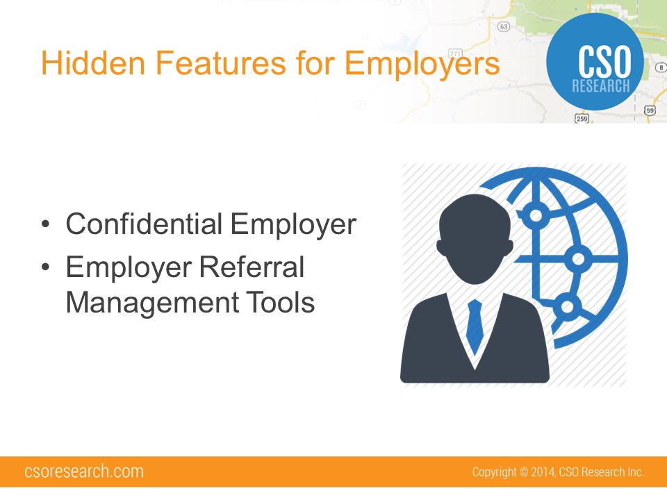 Hidden Features for Employers Confidential Employer Employer Referral Management Tools