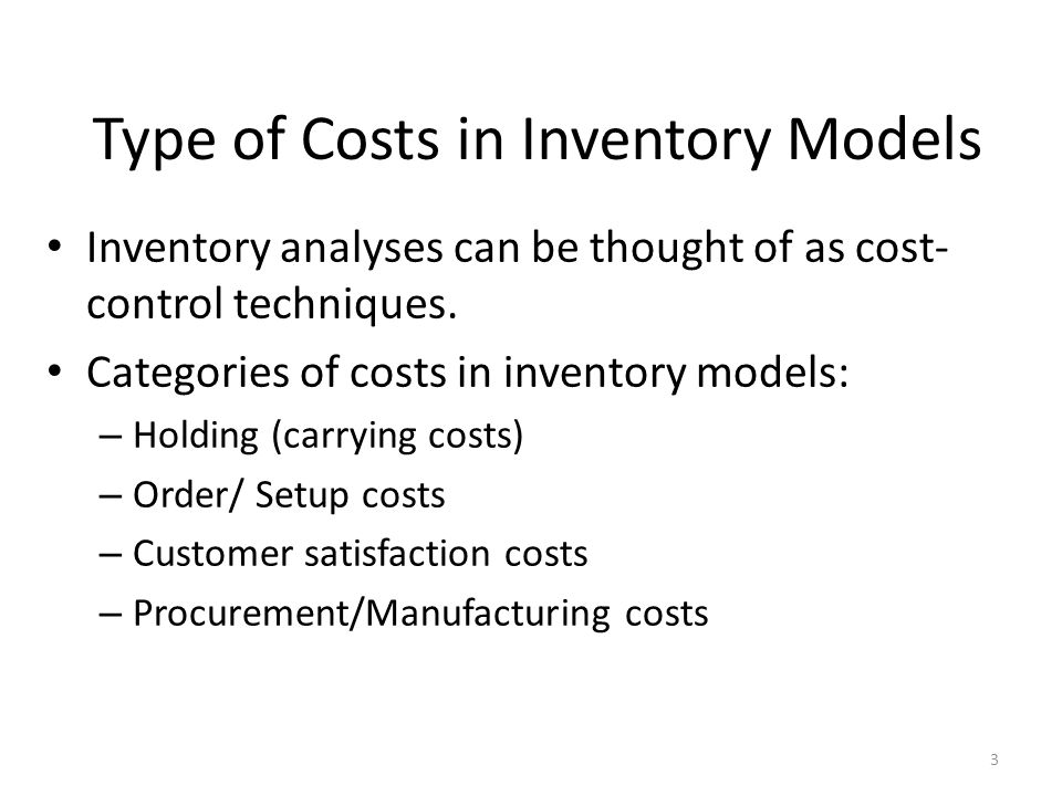 3 Inventory analyses can be thought of as cost- control techniques.