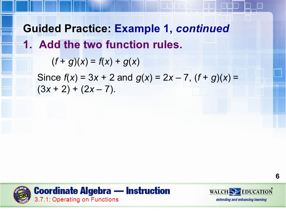 Guided Practice: Example 1, continued 2.Combine like terms.