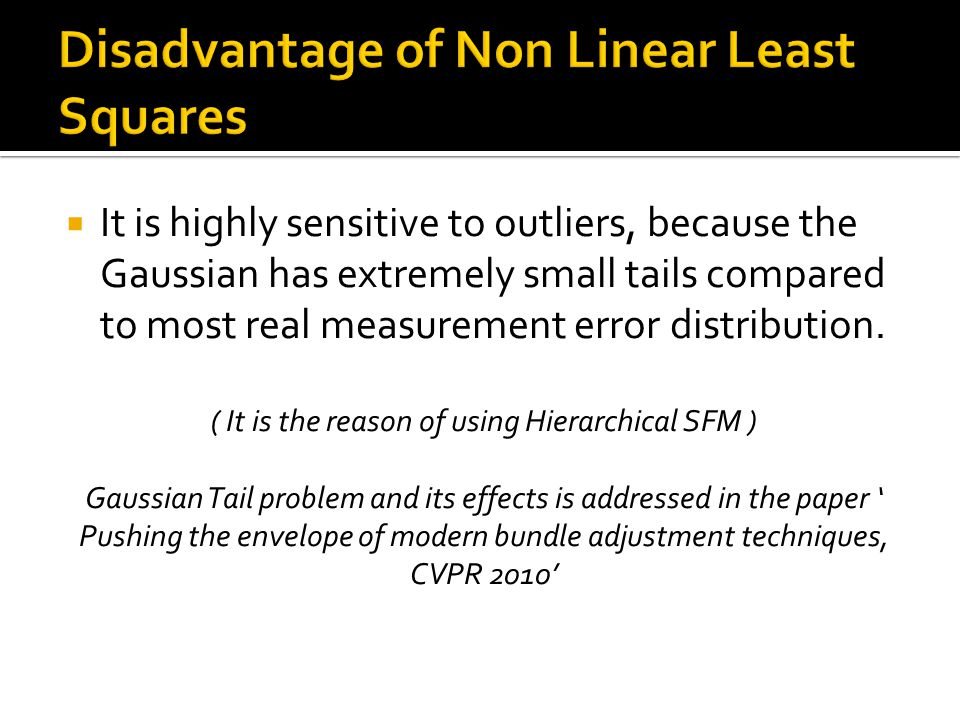  Gradient Descent Method  Newton-Rhapson Method  Gauss – Newton Method  Levenberg – Marquardt Method