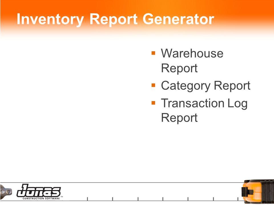 Inventory Report Generator  Warehouse Report  Category Report  Transaction Log Report