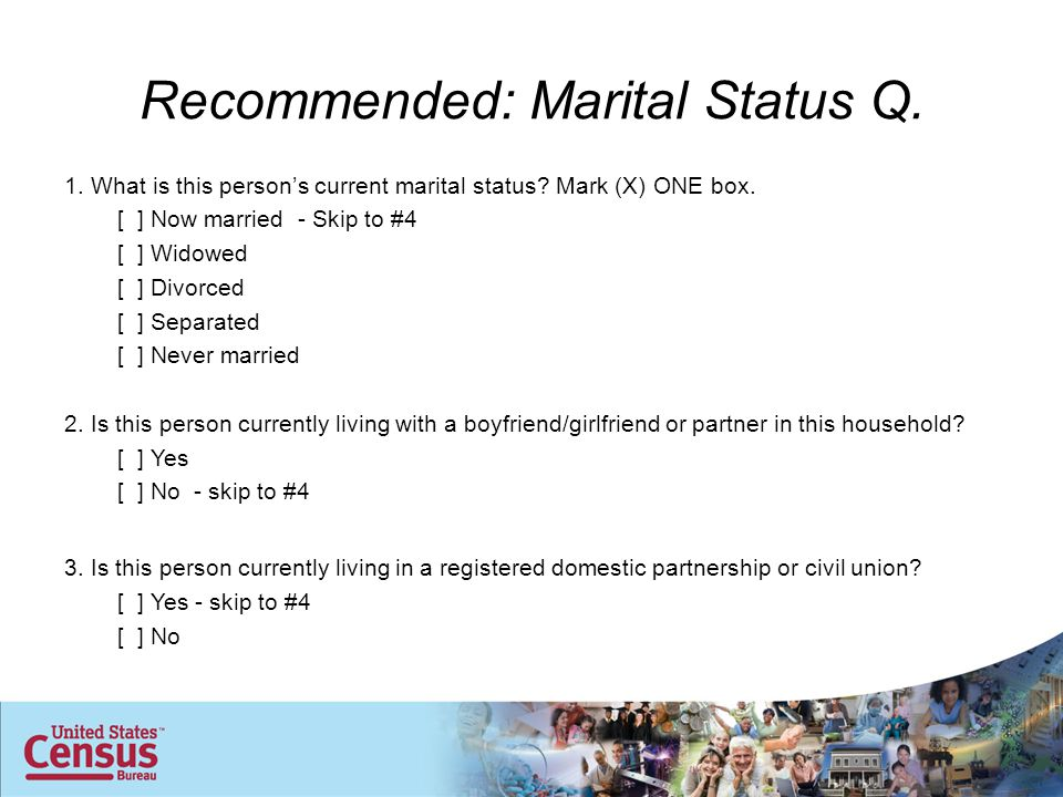 Recommended: Marital Status Q. 1. What is this person's current marital status.