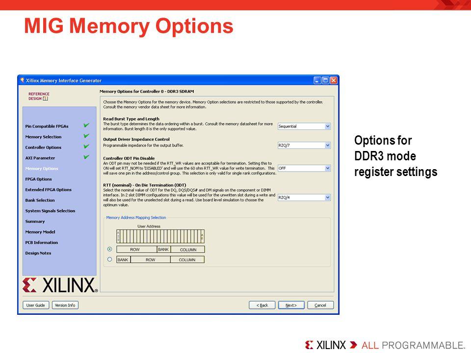 MIG Memory Options Options for DDR3 mode register settings