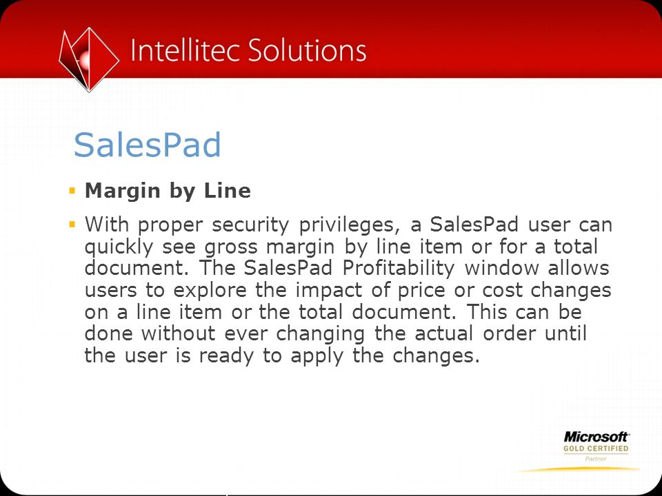 SalesPad  Warehouse Manager  Warehouse Manager allows users to automate the allocation of inventory based on configuration settings and sales restriction unique to each item.