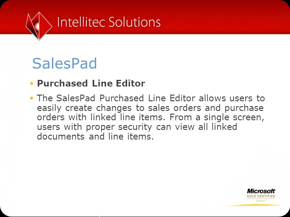 SalesPad  SalesPad Mobile  Access and manage your sales, customer, and inventory data while on the go.