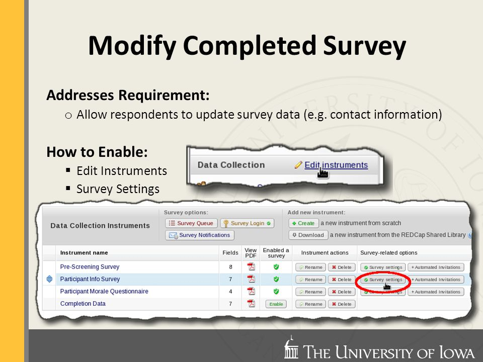 Addresses Requirement: o Allow respondents to update survey data (e.g.