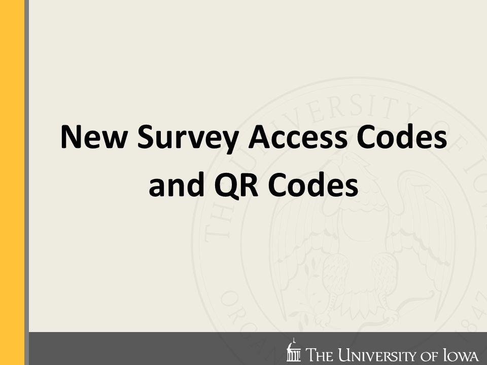 New Survey Access Codes and QR Codes