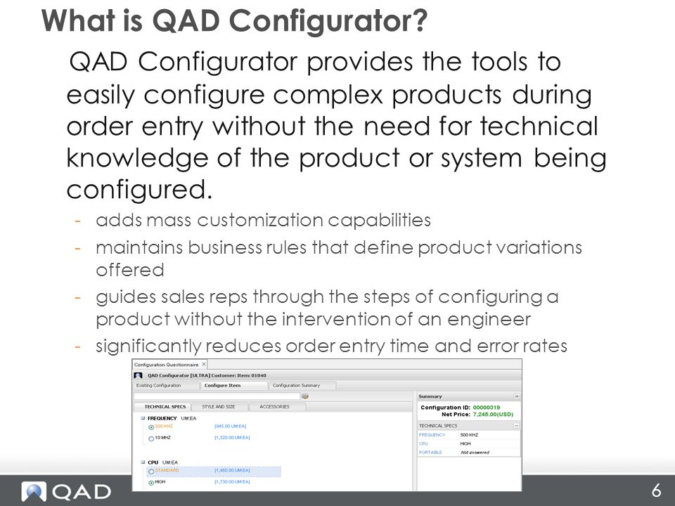 6 What is QAD Configurator.